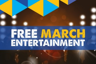 Free March Entertainment